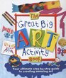 The Great Big Art Activity Book