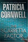 The Scarpetta Factor (Kay Scarpetta, Bk 17)