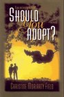Should You Adopt