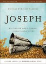 Joseph Study Guide with DVD Waiting on God's Timing Living in God's Plan