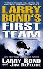 Larry Bond's First Team (Larry Bond's First Team, Bk 1)