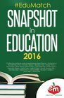 EduMatch Snapshot in Education  Full Color Collector's Edition