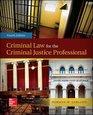 Criminal Law for the Criminal Justice Professional