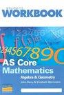 AS Core Mathematics Algebra and Geometry Workbook
