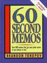 60-Second Memos