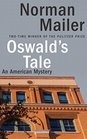 Oswald's Tale An American Mystery
