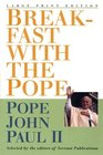 Breakfast With the Pope: Daily Readings (Walker Large Print Books)