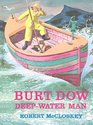 Burt Dow Deep-Water Man