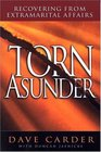 Torn Asunder: Recovering From Extramarital Affairs