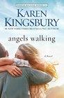 Angels Walking (Angels Walking, Bk 1)
