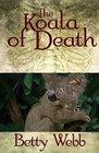 The Koala of Death (Gunn Zoo, Bk 2)