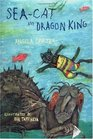 Sea-Cat and Dragon King