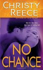 No Chance (Last Chance Rescue, Bk 4)