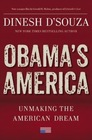 Obama's America Unmaking the American Dream