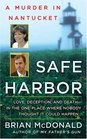 Safe Harbor: A Murder in Nantucket (St. Martin's True Crime Library)