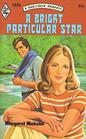 A Bright Particular Star