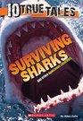 10 True Tales Surviving Sharks