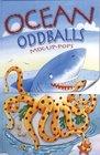 Ocean Oddballs
