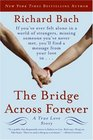 The Bridge Across Forever A True Love Story