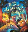 The Treasure Of Ghostwood Gully A Southwest Mystery