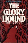 The Glory Hound