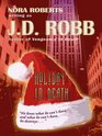 Holiday in Death (In Death, Bk 7) (Large Print)