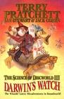 Darwin's Watch The Science of Discworld III A Novel