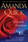 Crystal Gardens (Ladies of Lantern Street, Bk 1)