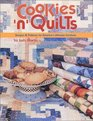 Cookies 'n' Quilts Recipes  Patterns for America's Ultimate Comforts