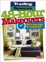 48-Hour Makeovers : Get a New Look in a Weekend! (Trading Spaces)