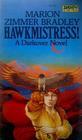 Hawkmistress! (Darkover, Bk 6)
