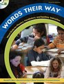 Words Their Way Word Study for Phonics Vocabulary and Spelling Instruction