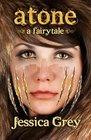 Atone A Fairytale