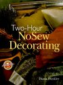Two-Hour No Sew Decorating