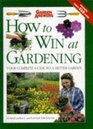 How to Win at Gardening The Onestop Gardening Book for All
