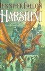 Harshini (Hythrun Chronicles, Bk 3)
