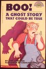 Boo A Ghost Story that Could Be True
