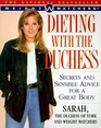 Dieting with The Duchess Secrets and Sensible Advice for a Great Body