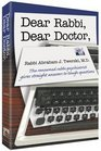 Dear Rabbi Dear Doctor