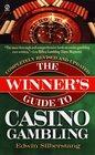 The Winner's Guide to Casino Gambling