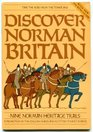 Take the road from the Tower and discover Norman Britain Nine Norman heritage trails  a promotion