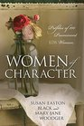 Women of Character Profiles of 100 Prominent LDS Women