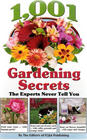 1,001 Gardening Secret The Experts Never Tell You