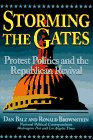 Storming the Gates Protest Politics and the Republican Revival