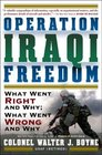 Operation Iraqi Freedom  What Went Right What Went Wrong and Why