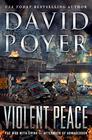 Violent Peace A Dan Lenson Novel