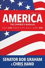 America the Owner's Manual You Can Fight City Hall-and Win