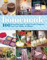 Homemade 101 Beautiful and Useful Craft Projects You Can Make at Home