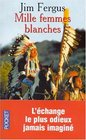 Mille femmes blanches  Les carnets de May Dodd