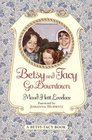 Betsy and Tacy Go Downtown (Betsy-Tacy, Bk 4)